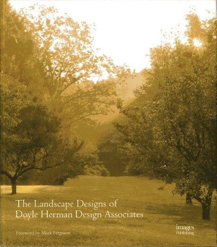 Cheap  The Landscape Designs of Doyle Herman Design Associates