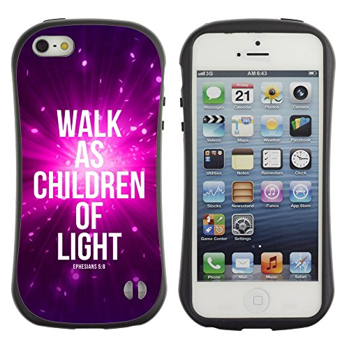 DREAMCASE Citation de Bible Silicone et Rigide Coque Protection Image Etui solide Housse T¨¦l¨¦phone Case Pour APPLE IPHONE 5 / 5S - WALK AS CHILDREN OF LIGHT - EPHENSIANS 5:8
