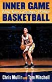 img - for Inner Game Basketball: Find Your Greatness Within book / textbook / text book