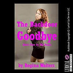 The Backdoor Goodbye (Bent Over by My Boss!)