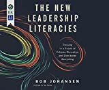 New Leadership Literacies, The: Thriving in a Future of Extreme Disruption and Distributed Everything