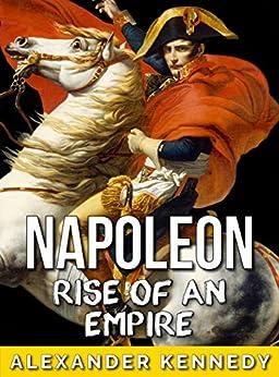 Napoleon Empire Bonaparte Historical Biographies ebook product image