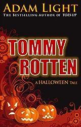 Tommy Rotten - A Halloween Tale