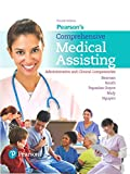 Pearson's Comprehensive Medical Assisting: Administrative and Clinical Competencies (4th Edition)