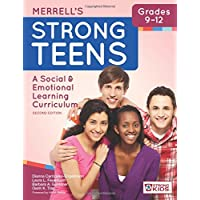 Merrell's Strong Teens--Grades 9-12: A Social and Emotional Learning Curriculum, Second Edition
