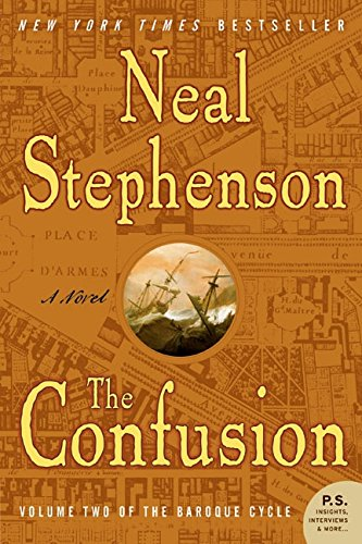 The Confusion (The Baroque Cycle, Vol. 2)