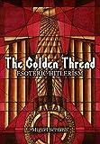 The Golden Thread: Esoteric Hitlerism