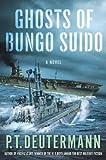 The Ghosts of Bungo Suido, P. T. Deutermann, 1250018021