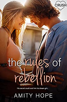 The Rules of Rebellion (The Rules of Persuasion) by [Hope, Amity]