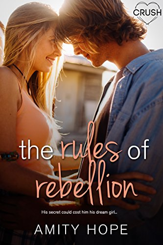 The Rules of Rebellion (The Rules of Persuasion)