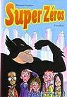Super Zéros par Lassiter