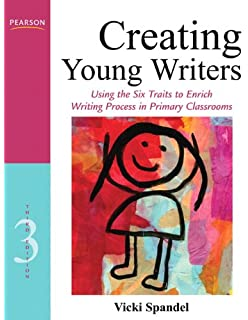 211eae17b Creating Young Writers  Using the Six Traits to Enrich Writing Process in  Primary Classrooms (
