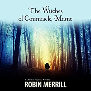 The Witches of Commack, Maine Audiobook