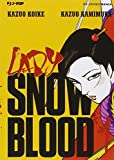 Lady Snowblood by Kazuo Kamimura Kazuo Koike (2014-09-03)