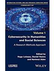 Cybersecurity in Humanities and Social Sciences: A Research Methods Approach