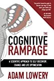 The Cognitive Rampage , a dose of authentic revelation