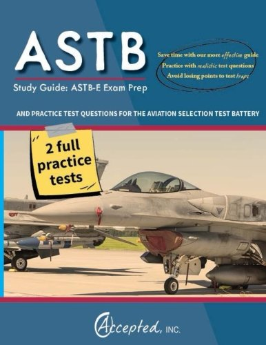 ASTB Study Guide: ASTB-E Exam Prep and Practice Test Questions for the Aviation Selection Test Battery