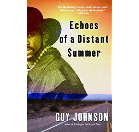 Echoes Of A Distant Summer A Novel Strivers Row Book 2 Kindle Edition By Johnson Guy Literature Fiction Kindle Ebooks Amazon Com