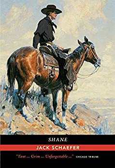Shane by [Schaefer, Jack]