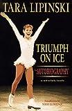 Triumph on Ice by Tara Lipinski (1997-10-01)