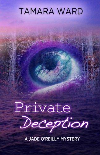 Private Deception (A Jade O'Reilly Mystery) pdf