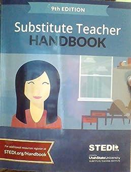 substitute teacher handbook 9th edition stedi utah state rh amazon com