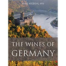 The wines of Germany (The Infinite Ideas Classic Wine Library)
