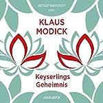 Keyserlings Geheimnis | Klaus Modick
