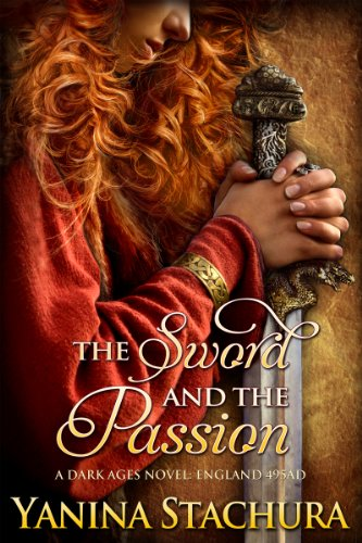 Book: The Sword And The Passion by Yanina Stachura