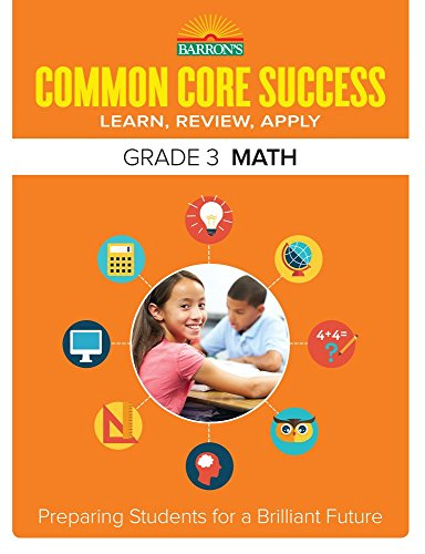 Barron's Common Core Success Grade 3 Math: Preparing Students for a Brilliant Future