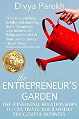 The Entrepreneur's Garden by Divya Parekh (2016-11-30) Paperback