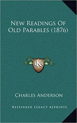 Book New Readings of Old Parables (1876)