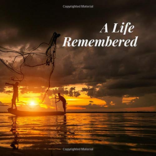 A Life Remembered: Fishing Lover Ocean Fishermen Boat