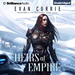 Heirs of Empire | Evan Currie