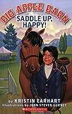 Saddle up, Happy!, Kristin Earhart, 0439900964