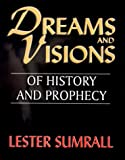 Dreams and Visions, Sumrall, Lester, 0937580783