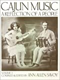 Cajun Music: A Reflection of a People, Vol. 1