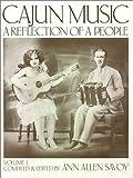 Cajun Music, Ann A. Savoy, 093016900X