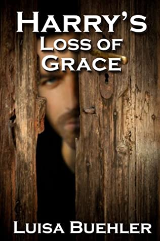 book cover of Harry\'s Loss of Grace