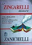 img - for Lo Zingarelli Minore: Vocabulario Della Lingua Italiana book / textbook / text book
