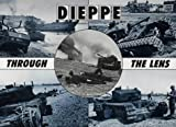 Front cover for the book Dieppe Through the Lens of the German War Photographer (After the Battle) by Hugh G. Henry