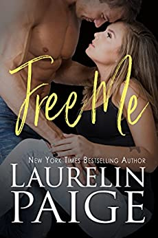 Free Me (Found Duet Book 1) by [Paige, Laurelin]