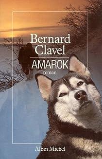 Le Royaume du Nord, tome 4 : Amarok par Clavel