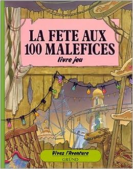La Fete Aux 100 Malices Livre Jeu Amazon Ca Patrick