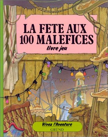 FETE AUX 100 MALEFICES por Patrick Burston