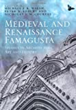 Medieval and Renaissance Famagusta : Studies in Architecture, Art and History, Coureas, Nicholas and Edbury, Peter, 1409435571