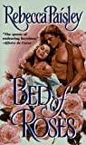 Bed of Roses, Rebecca Paisley, 0440221579