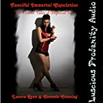 Fanciful Immortal Copulation: 10 Erotica Tales of Mythical Sex   Lanora Ryan,Cammie Cunning