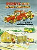 Redneck Night Before Christmas (The Night Before Christmas Series)