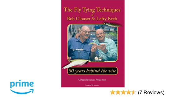03cfa85e118c1 Amazon.com  50 years behind the vise - The fly tying techniques of Bob  Clouser   Lefty Kreh  Lefty Kreh